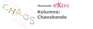 Kolumne: Chaosbande