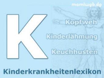 Kinderkrankheiten-Lexikon/K