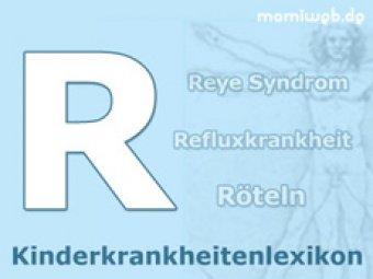 Kinderkrankheiten-Lexikon/R
