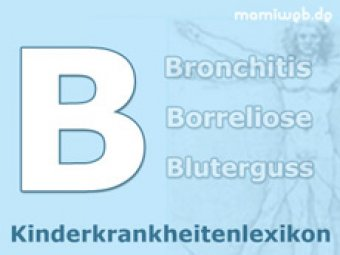 Kinderkrankheiten-Lexikon: B