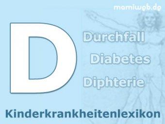 Kinderkrankheiten D