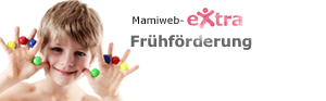 Mamiweb eXtra: Frühförderung