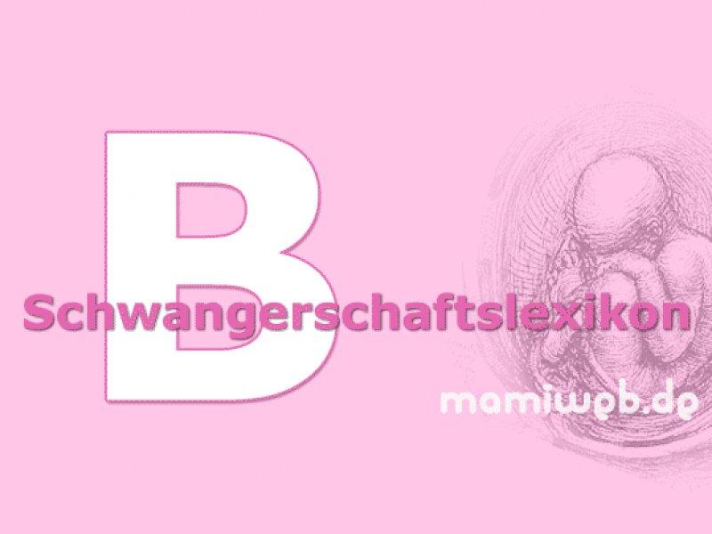schwangerschafts-lexikon-b